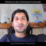 """Il Mondo che Sarà: Ep. 25 """"Simbolismo e massoneria"""" – Video"""